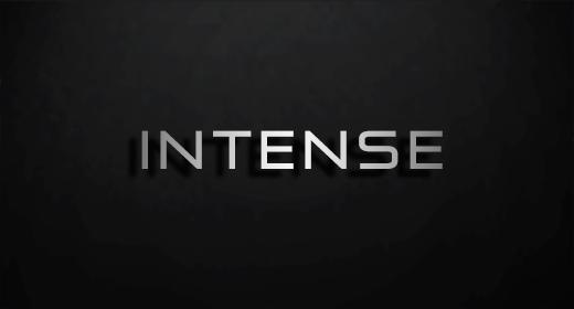 INTENSE