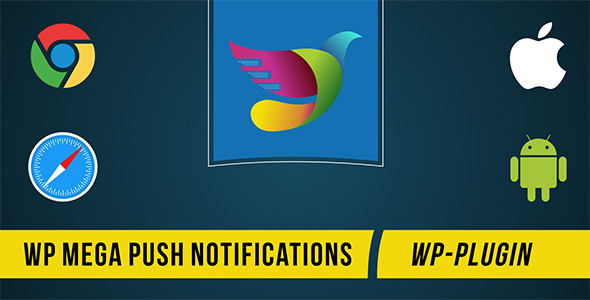 WP Mega Push Notifications
