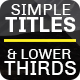 Simple Titles & Lower Thirds