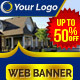 Multipurpose Real Estate and Marketing Web Ads Banner