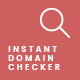 Instant Domain Checker