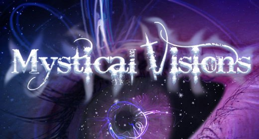 Mystical Visions Pt 1