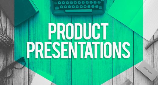 Product Presentations