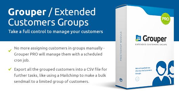 Grouper PRO - Extended Customers Groups Prestashop Module