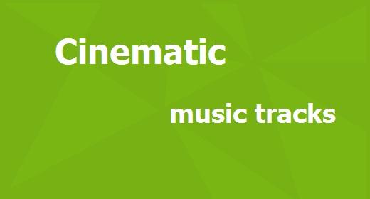 Cinematic music tracks