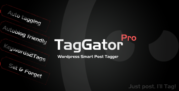 TagGator Pro. WordPress Auto Tagging Plugin