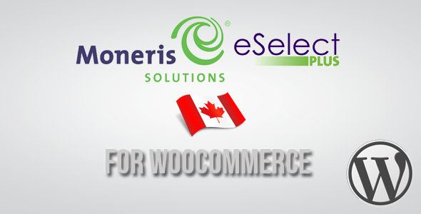 Moneris CA eSELECTplus CodeCanyon Gateway for WooCommerce