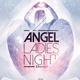 Angels Ladies Night Flyer