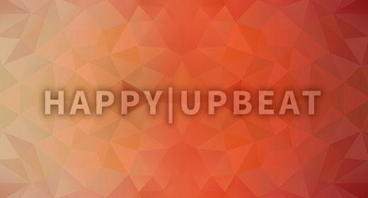 Happy | Upbeat