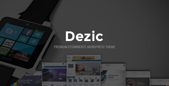 Dezic - Responsive Multipurpose WooCommerce Theme