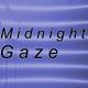 Midnight Gaze