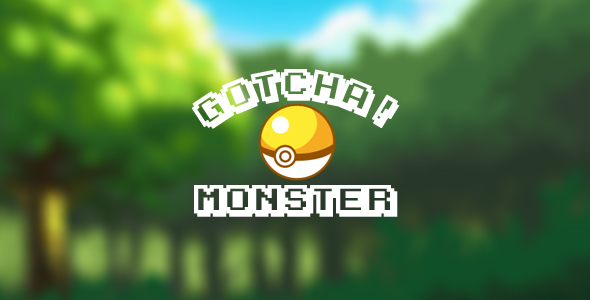 Gotcha! Monster
