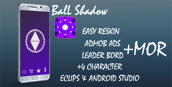 Ball Shadow - Buildbox Game+admob+(android studio&Eclipse) project+Leaderboards