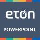 Eton Powerpoint Presentation Template