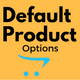 Default Product Options for opencart
