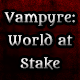 Vampyre: World at stake