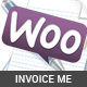 WooCommere Invoice Me For Selected Customers