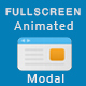 Fullscreen Animated Modal | Magnificent Responsive popup