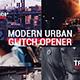 Modern Dynamic Glitch Opener