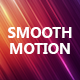 Smooth Motion Background