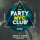 Party NYC Club Poster