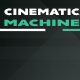cinematic_machine