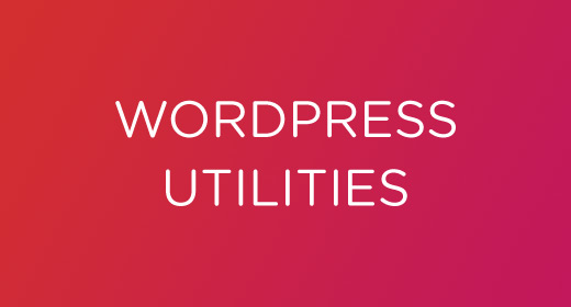 WordPress Utilities