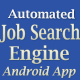 Automated Job Search Engine Full Android App