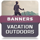 Vacation Outdoors Tourism - HTML5 Banner Ad Templates