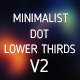 Minimalist Dot Lower Thirds V2