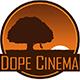 Dope_Cinema