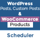 WordPress Posts & WooCommerce Restrict Access / Products Scheduler