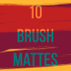 10 Brush Mattes