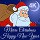 Christmas And New Year Animated Card With Santa Claus 4K