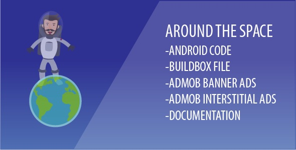 Around The Space - Android Game With Admob Ads and Buildbox File - CodeCanyon Item for Sale