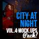 City At Night Vol.4 Mock Ups Pack
