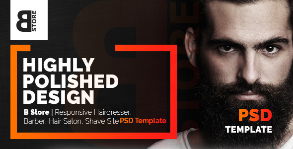 B Store | Responsive Barbers & Hair Salons PSD Template - Clean and Smart!