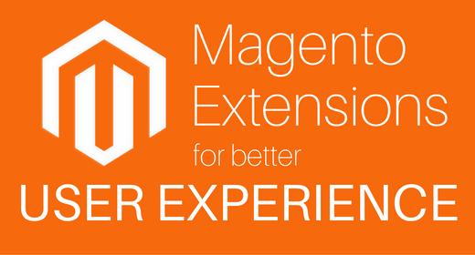 Magento Extensions that Provide Better User Experience