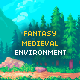 Fantasy Medieval Environment