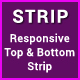 Strip - Responsive Top & Bottom Strip
