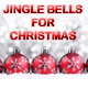 Jingle Bells For Christmas