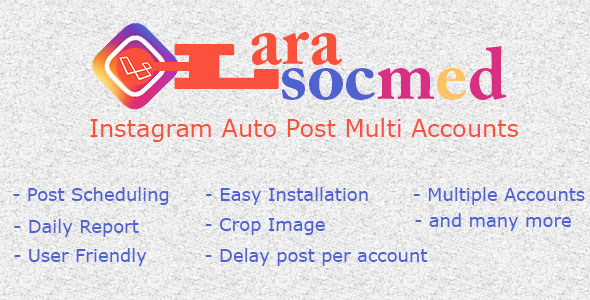 Download LaraSocMed - Instagram Auto Post Multi Accounts nulled download
