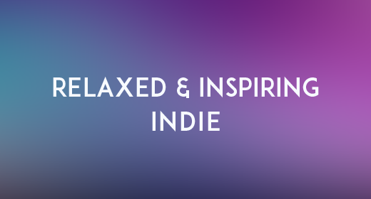 Relaxed & Inspiring Indie