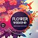 Flower Weekend Flyer Template