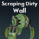 Scraping Dirty Wall