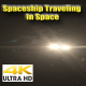Spaceship Traveling in Space