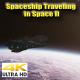 Spaceship Traveling in Space II