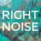 Rightnoise