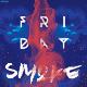 Friday Smoke Flyer