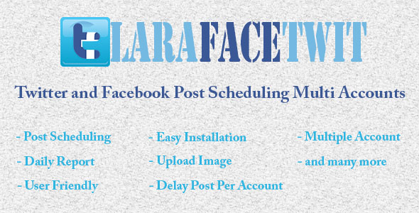 Download LaraFaceTwit - Twitter and Facebook Post Scheduling Multi Accounts nulled download